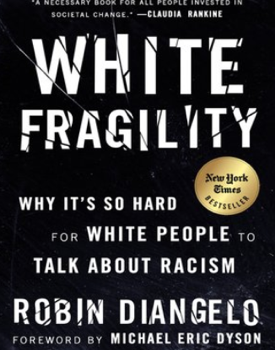 Reading group sessions will be available for the book White Fragility by Robin Diangelo