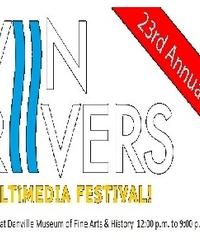 THE TWENTY THIRD ANNUAL TWIN RIVERS INTERNATIONAL MEDIA AND FILM FESTIVAL