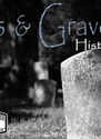 Ghosts & Gravestones